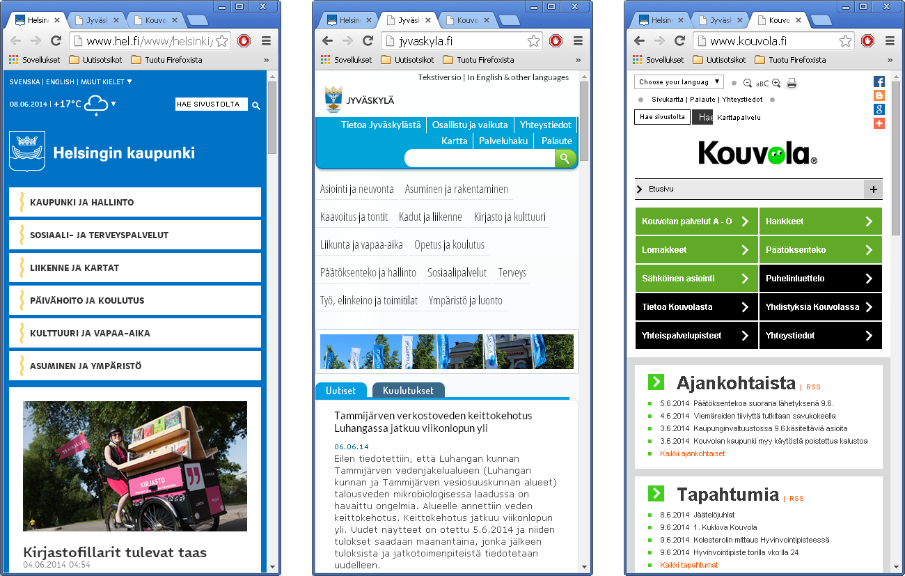 Suomen kymmenestä suurimmasta kunnasta kolme on toteuttanut sivustolleen responsiivisen ulkoasun. Kuvakaappaukset Helsingin (www.hel.fi), Jyväskylän (www.jyvaskyla.fi) ja Kuopion (www.kuopio.fi) sivustoilta 8.6.2014.