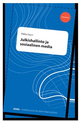 Pekka Sauri: Julkishallinto ja sosiaalinen media